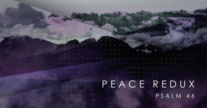 PEACE REDUX