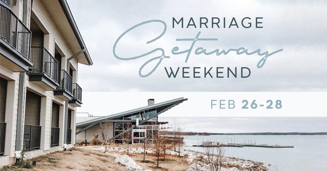 Marriage Getaway Weekend