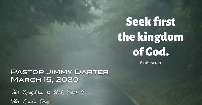 The Kingdom of God, Part 9