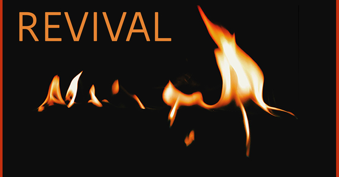 May the fires of revival burn in our hearts! image