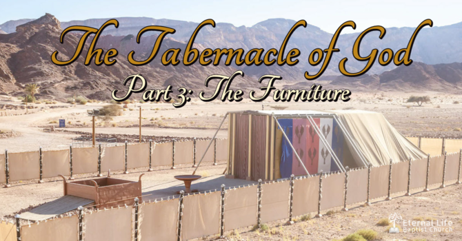 The Tabernacle of God #3
