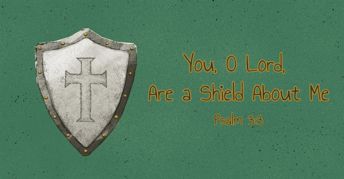 You, O Lord, Are a Shield About Me image