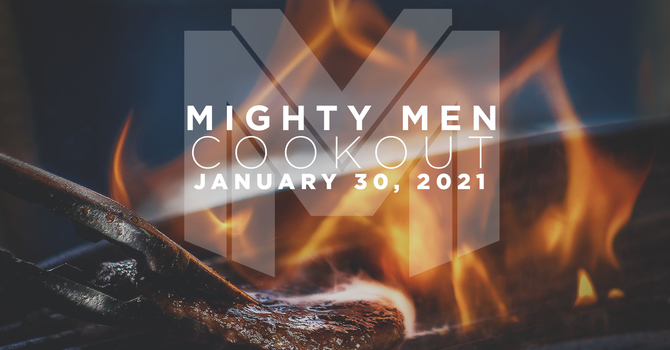 Mighty Men Cookout