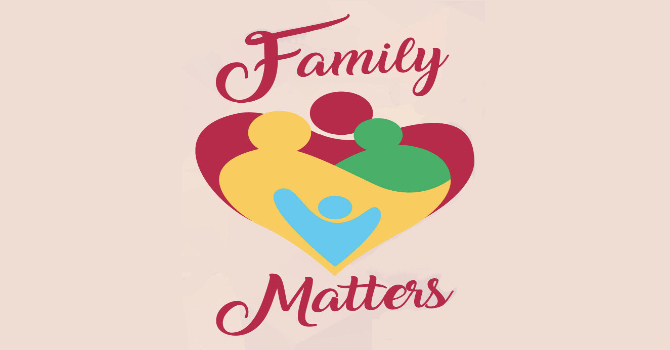 Family Matters (Part 1)