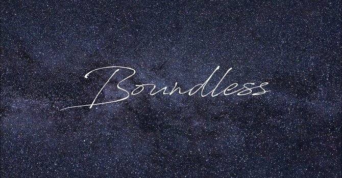 Boundless (Week 4)
