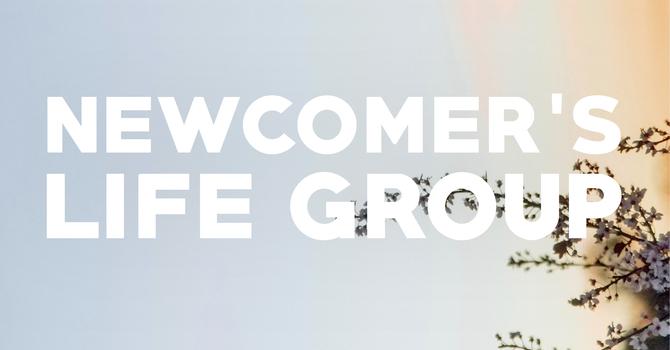 Newcomer's Life Group