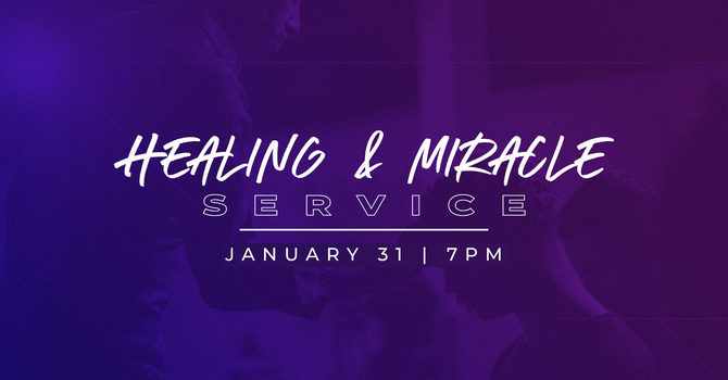 Healing & Miracle Service