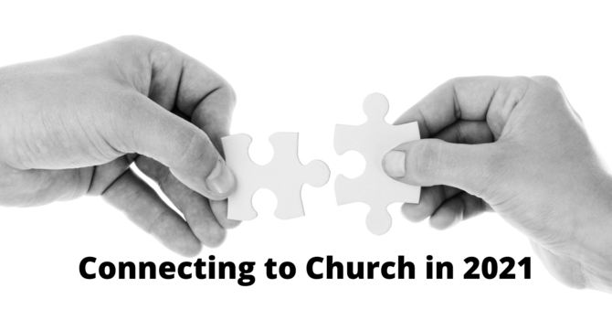 21 ways to connect to Church in 2021 image