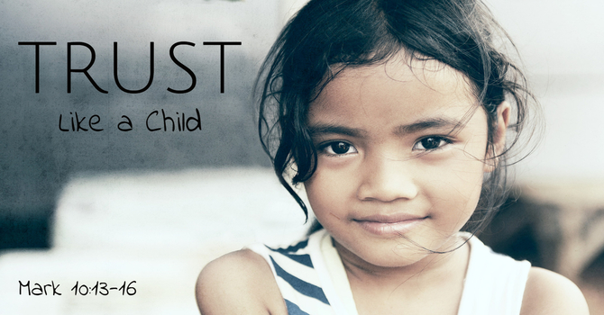 Trust Like a Child image