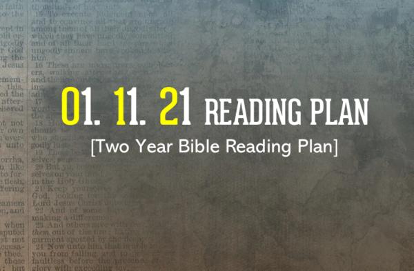 01.11.21 Reading Plan