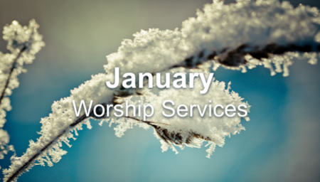 January 2021 Worship Series