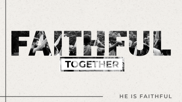 Faithful Together