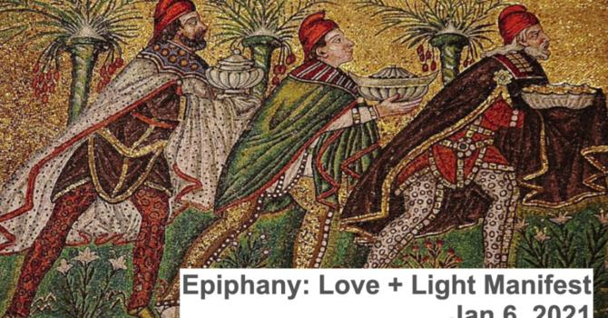 Epiphany 2021: Love + light manifest! image