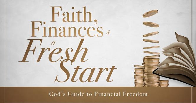 Faith, Finances & A Fresh Start Sermon Series