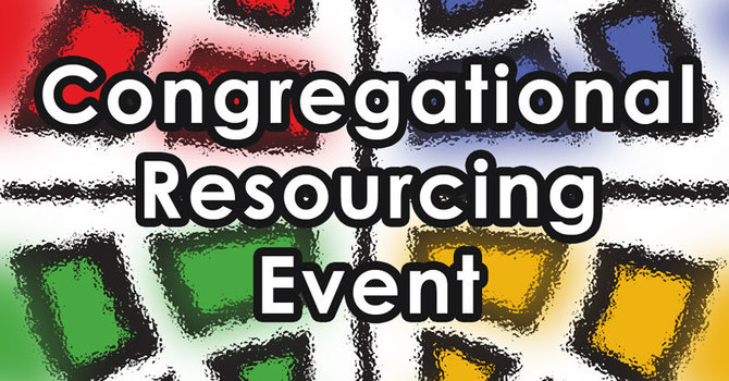 Congregational Resourcing Event