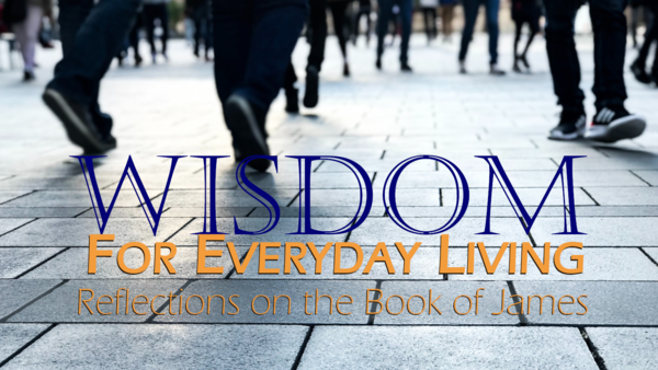 Wisdom for Everyday Living