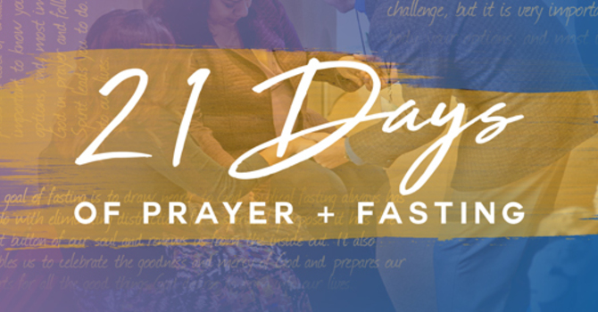 21 Days of Prayer & Fasting image