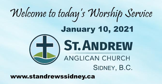 January 10, 2021 On-Line Sunday Service