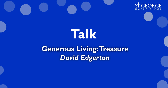 "Talk ""Generous Living: Treasure"" image"