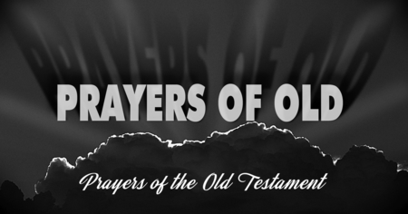 Prayers of Old