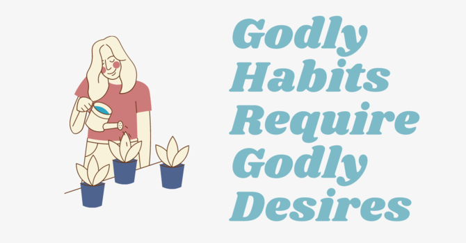 Making a Habit of the With-God Life
