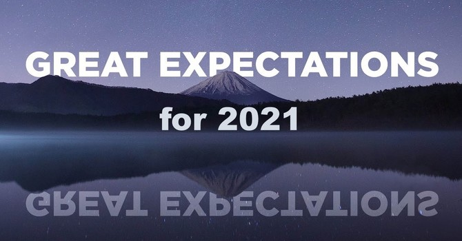 Great Expectations for 2021