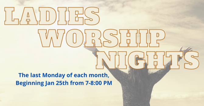 Ladies Worship Nights