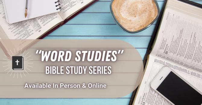 """Word Studies"" Bible Study"