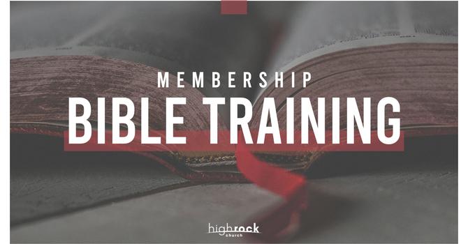 Membership Bible Training - Session 3