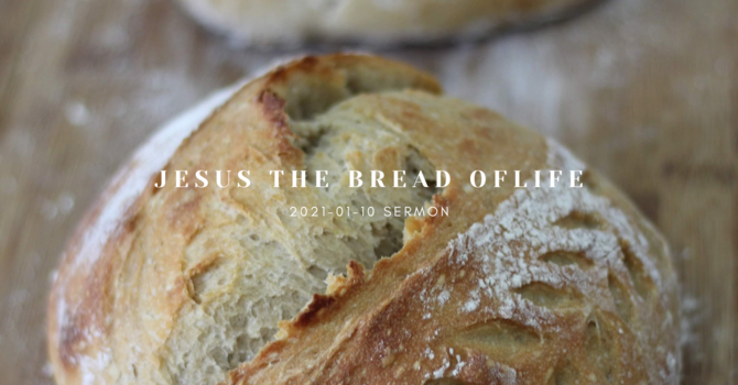 Jesus the Bread of Life