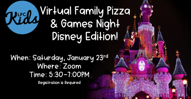 Family Pizza & Games Night - Disney Edition