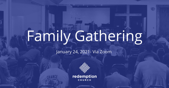 REDEMPTION FAMILY GATHERING