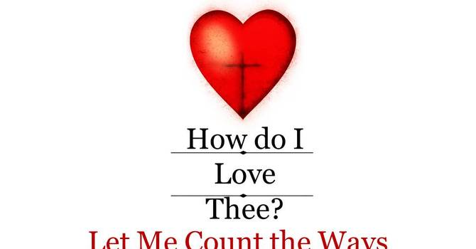 How do I Love Thee? Let Me Count the Ways image