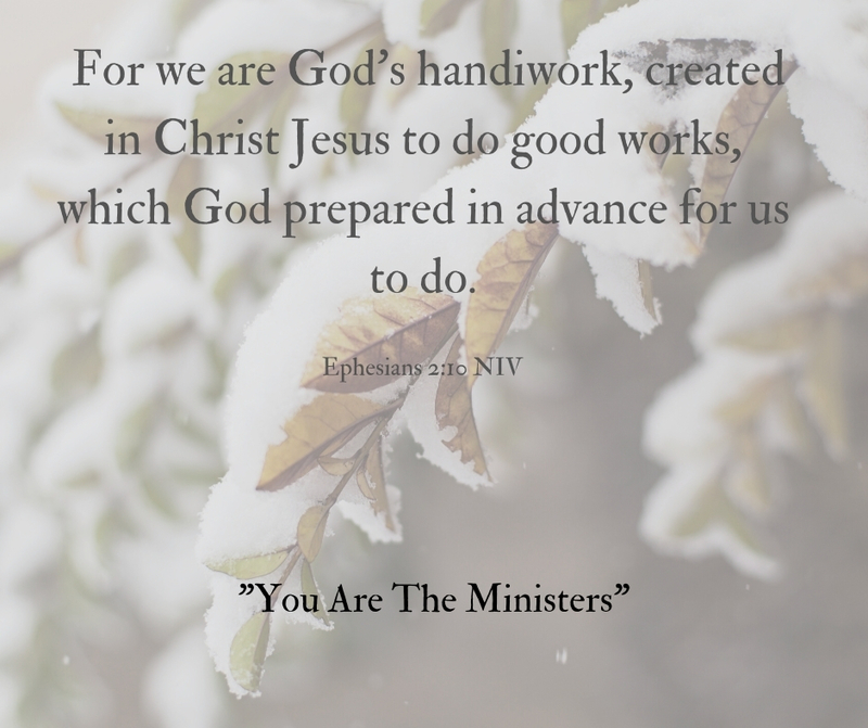 """""""You Are The Ministers"""""""