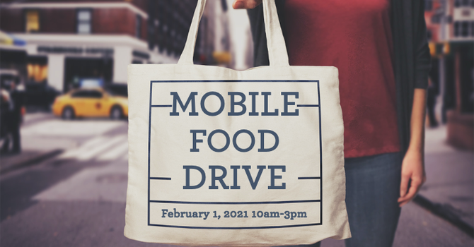 Mobile Food Drive Monday, February 1, 2021 10am-3pm At Abiding Hope 4550 Hwy 441 N.