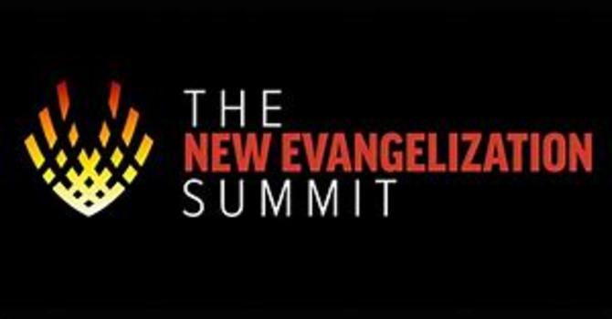 New Evangelization Summit - Sommet de la Nouvelle Évangélisation image