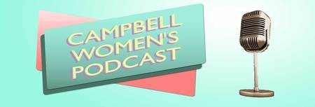 Campbell Women's Podcast