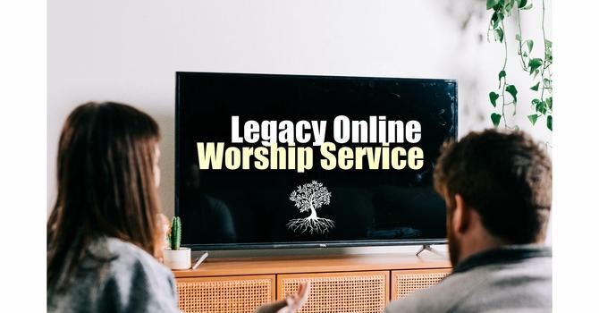 Legacy Worship Service