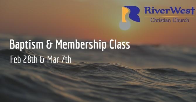 Baptism & Membership Classes