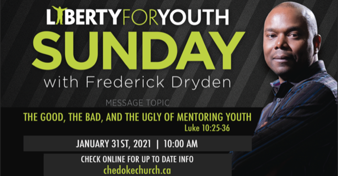 Mission Sunday ~ Liberty for Youth