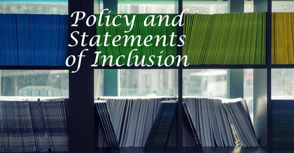 Policy and Statements of Inclusion