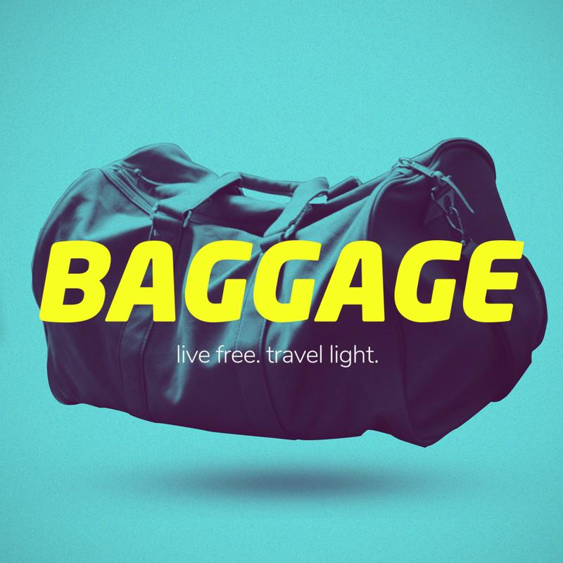 """Baggage Week #1 """"Let Go"""""""