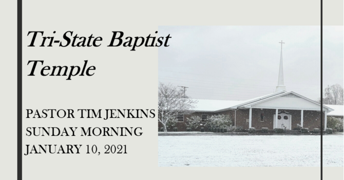 Sunday Morning Service - January 10