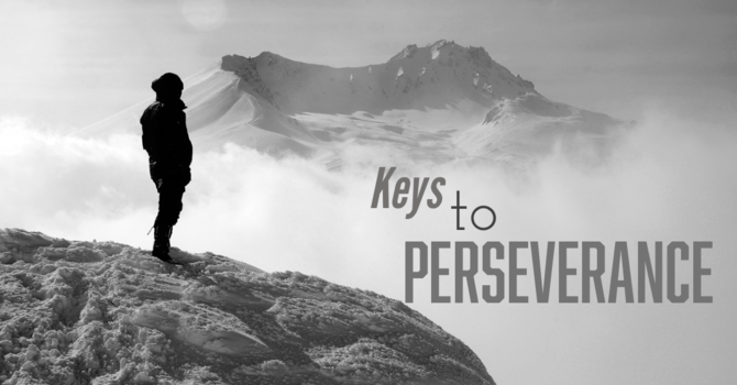 Keys to Perseverance