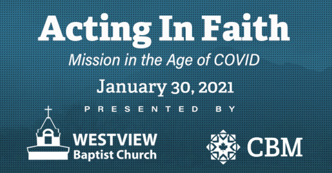 Acting In Faith: Mission in the Age of COVID