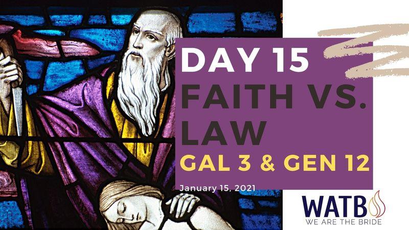 Day 15 - 40 Day w/Dr. June Knight - Galatians 3 & Genesis 12