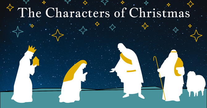 The Characters of Christmas - Joseph