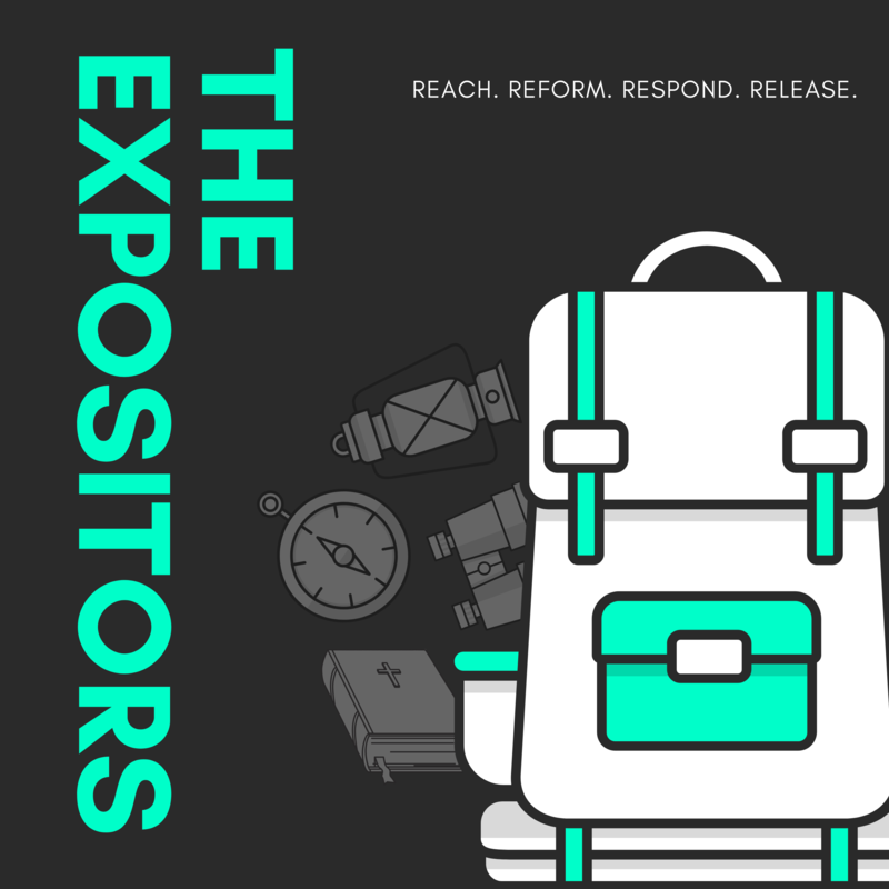 The Expositors Podcast (Episode 1)
