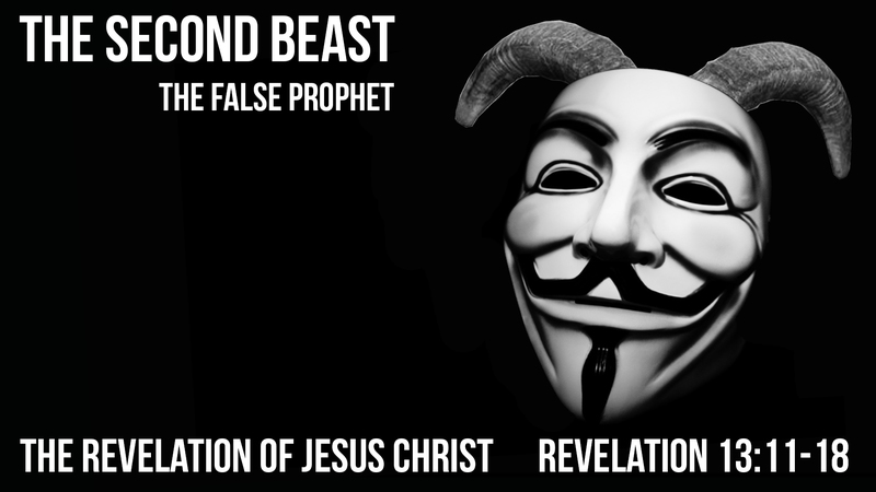 The Second Beast: The False Prophet