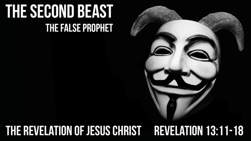 The Second Beast: The False Prophet